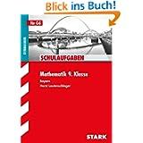 Klausuren / Schulaufgaben Mathematik 9. Klasse: Bayern, G8: für G8