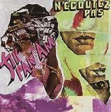 N'�coutez Pas [Vinyl]