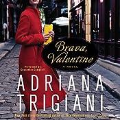 Brava, Valentine: A Novel | [Adriana Trigiani]