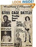 Wrestling Record Book: Houston Programs 1982-1983