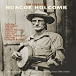 HOLCOMB, ROSCOE THE LEGACY OF ROSCOE HOL
