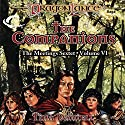 The Companions: Dragonlance: Meetings Sextet, Book 6 (       UNABRIDGED) by Tina Daniell Narrated by Kevin Stillwell