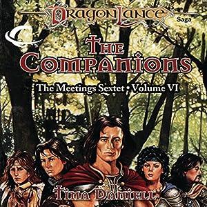 The Companions: Dragonlance: Meetings Sextet, Book 6 | [Tina Daniell]