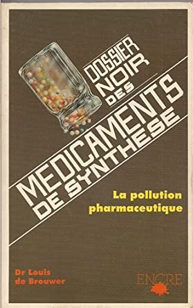 Le dossier noir des médicaments de synthèse, 61pD-D3JGjL._SL500_SY445_