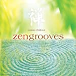 Asian Chillout  Zengrooves
