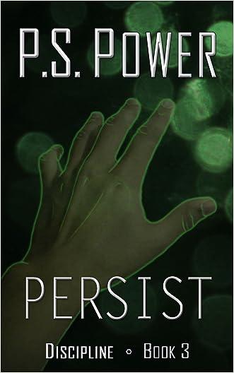 Persist (Discipline Book 3)