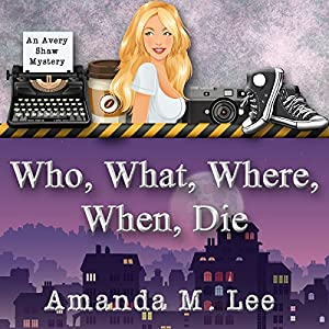 Who, What, Where, When, Die Audiobook