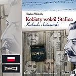 Kobiety wokól Stalina | Elwira Watala
