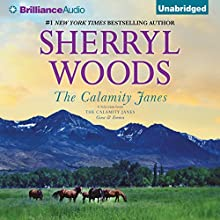 The Calamity Janes: A Selection from The Calamity Janes: Gina & Emma: The Calamity Janes, Book 4 (       UNABRIDGED) by Sherryl Woods Narrated by Tanya Eby