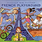 French Playground Putumayo Kids Presents