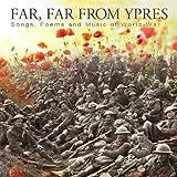 Far, Far from Ypres