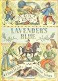 Lavender's Blue: A book of Nursery Rhymes New Edition (2004)