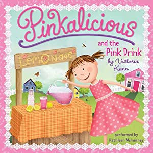Pinkalicious and the Pink Drink | [Victoria Kann]