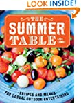 The Summer Table: Recipes and Menus f...