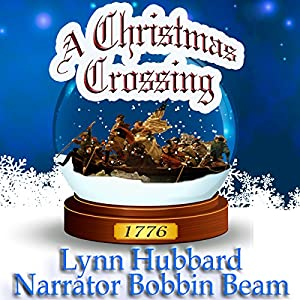 A Christmas Crossing: Women in the Revolutionary War Audiobook