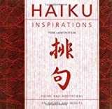 Haiku Inspirations: Poems and Meditations on Nature and Beauty (Inspirations)