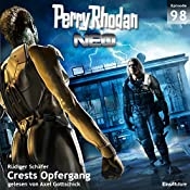 Crests Opfergang (Perry Rhodan NEO 98) | Rüdiger Schäfer