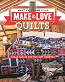 img - for Make & Love Quilts: Scrap Quilts for the 21st Century book / textbook / text book