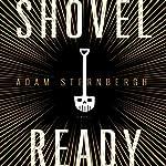 Shovel Ready: A Novel | Adam Sternbergh
