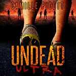 Undead Ultra | Camille Picott
