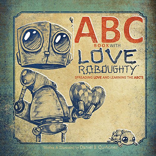 abc-book-with-love-roboughty-spreading-love-and-learning-the-abcs-love-roboughty-learning-journeys-1