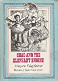 img - for Chad and the Elephant Engine 1st edition by Stover, Marjorie published by Atheneum Publishers Hardcover book / textbook / text book