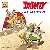 10: Asterix als Legion�f¤r by Asterix