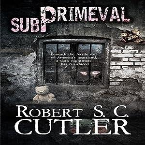 Subprimeval Audiobook
