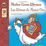 Mother Goose Rhymes, Grades PK - 3: Las Rimas de Mama Oca (Keepsake Stories)