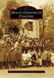 img - for Mount Greenwood Cemetery (Images of America) book / textbook / text book
