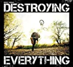 Destroying Everything...Seems Like th...