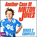 Another Case of Milton Jones: The Complete Series 2  by Milton Jones