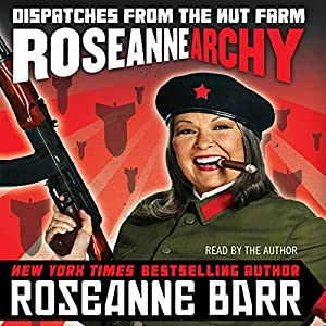 Roseannearchy Audiobook