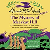 The Mystery of Meerkat Hill: Book 2 | Alexander McCall Smith