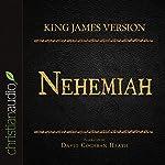 Holy Bible in Audio - King James Version: Nehemiah |  King James Version