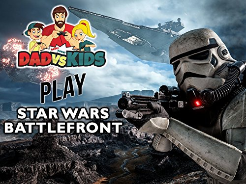 Clip: Dad vs. Kids Play Star Wars Battlefront - Season 1