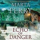 Echo of Danger: Echo Falls, Book 1 Hörbuch von Marta Perry Gesprochen von: Kate Zane