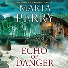 Echo of Danger: A Romance Novel (Echo Falls, #1) Audiobook by Marta Perry Narrated by Kate Zane