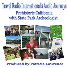 Prehistoric California: At Sonoma State Parks (       UNABRIDGED) by Patricia Lawrence Narrated by Patricia Lawrence
