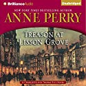 Treason at Lisson Grove: A Charlotte and Thomas Pitt Novel (       UNABRIDGED) by Anne Perry Narrated by Michael Page