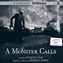 A Monster Calls: Inspired by an Idea from Siobhan Dowd (       UNABRIDGED) by Patrick Ness Narrated by Jason Isaacs