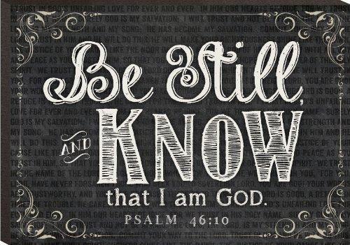 Be Still, And Know That I Am God Psalm 46:10 Mini Print Chalk Art 4.3 X 6
