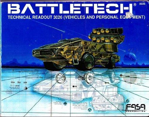 Battletech: Technical Readout 3026, Vehicles and Personal Equipment Todd Huettel