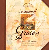 img - for A Season of Grace (All Creation Sings) book / textbook / text book