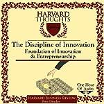 The Discipline of Innovation   Peter F. Drucker