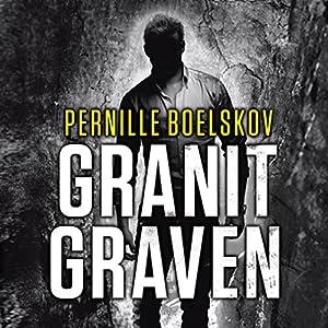 Granitgraven (Agnethe Bohn 1) Hörbuch