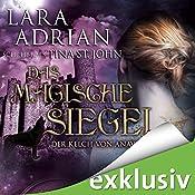 Das magische Siegel (Der Kelch von Anavrin 2)   Lara Adrian