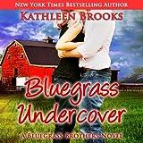 Bluegrass Undercover: Bluegrass Brothers