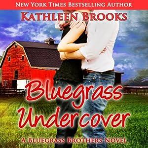 Bluegrass Undercover: Bluegrass Brothers   [Kathleen Brooks]