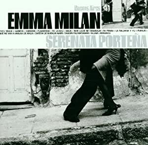 Emma Milan - Serenata Porteña